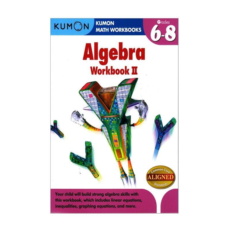 Kumon Algebra Workbook II Buku Anak
