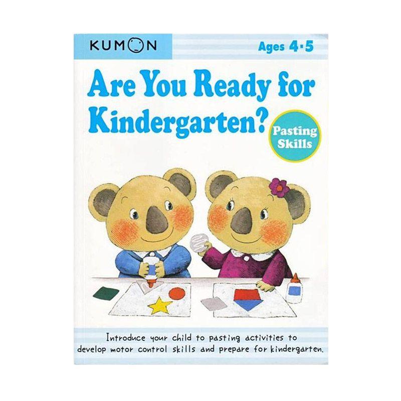 Kumon Are You Ready for Kindergarten Pasting Skills Buku Aktifitas