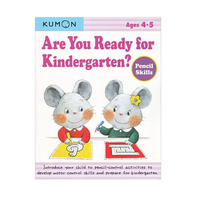 Kumon Are You Ready for Kindergarten Pencil Skills Buku Aktifitas