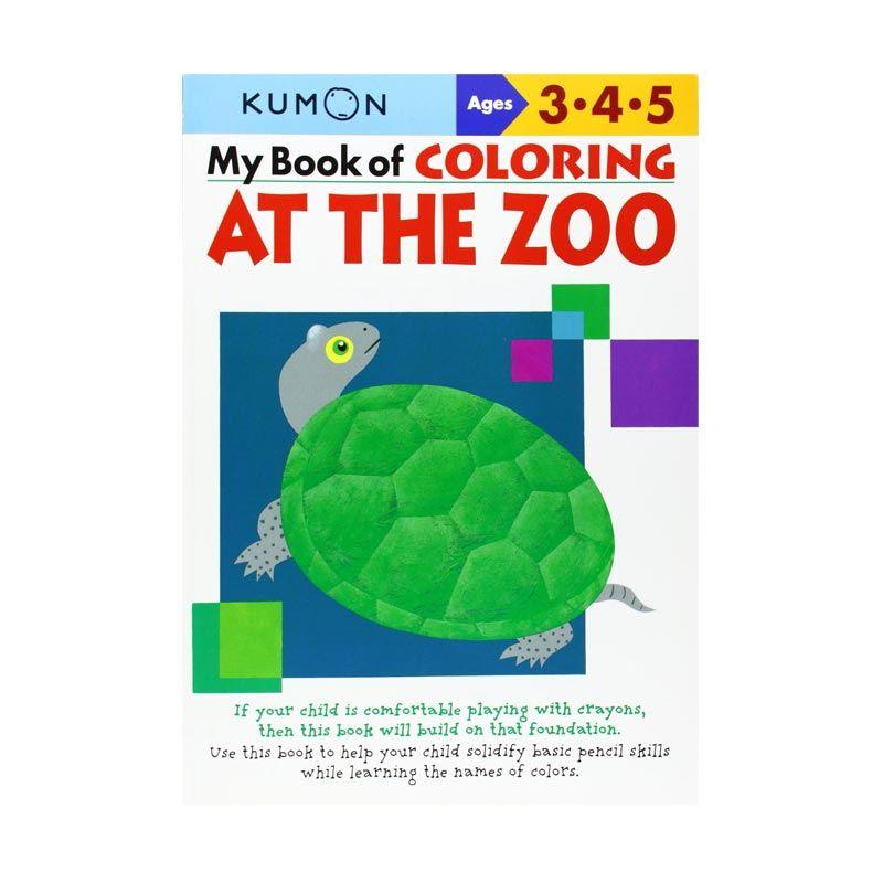 Kumon My Book of Coloring At The Zoo Buku Anak