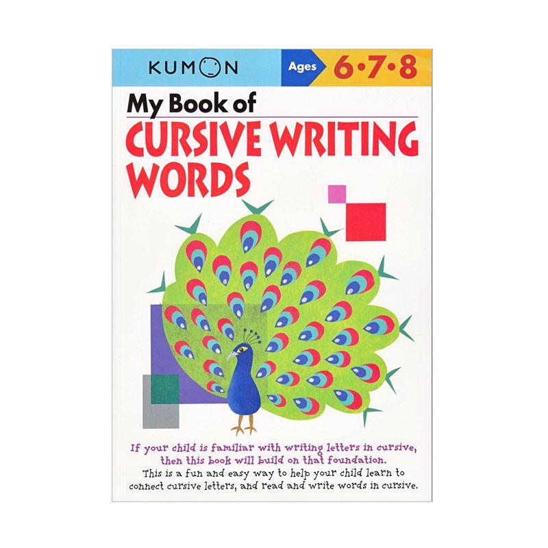 Kumon My Book of Cursive Writing Words Buku Anak