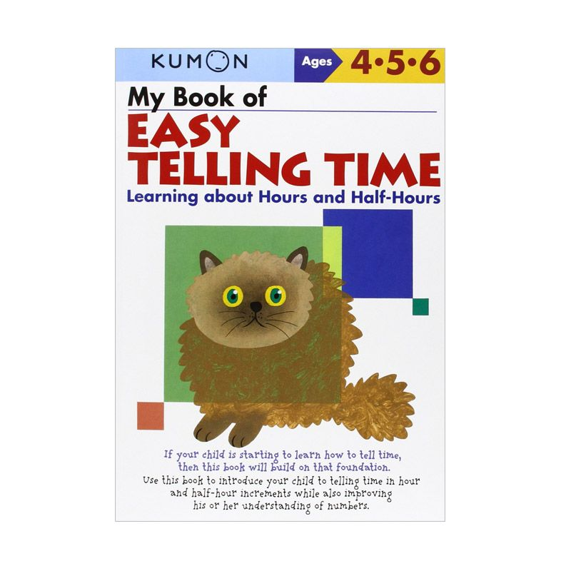 Kumon My Book Of Easy Telling Time Learning About Hours And Half Hours Buku Anak