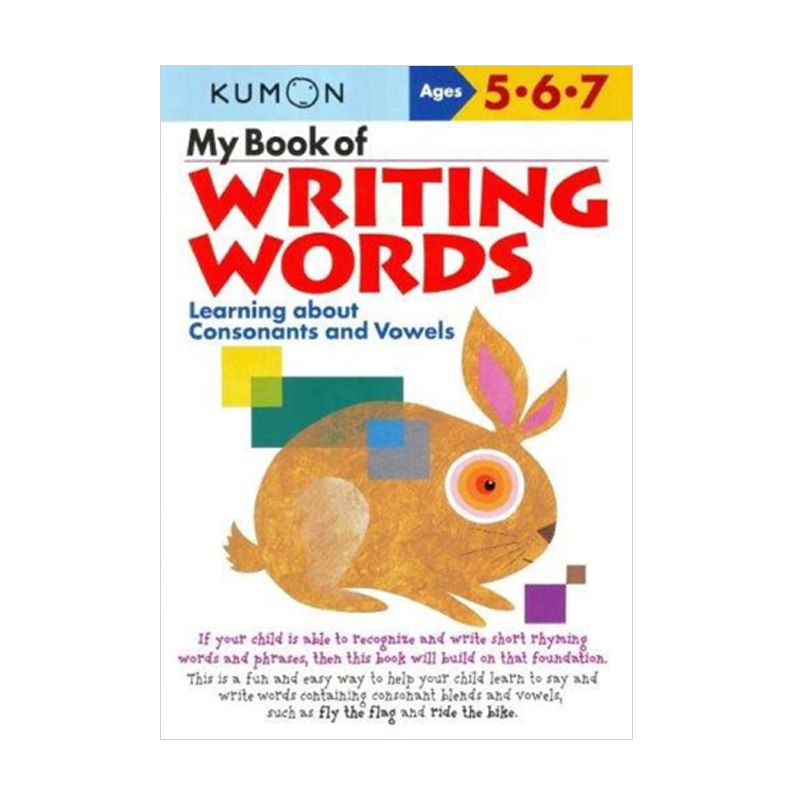 Kumon My Book of Writing Words Learning about Consonants and Vowels Buku Anak