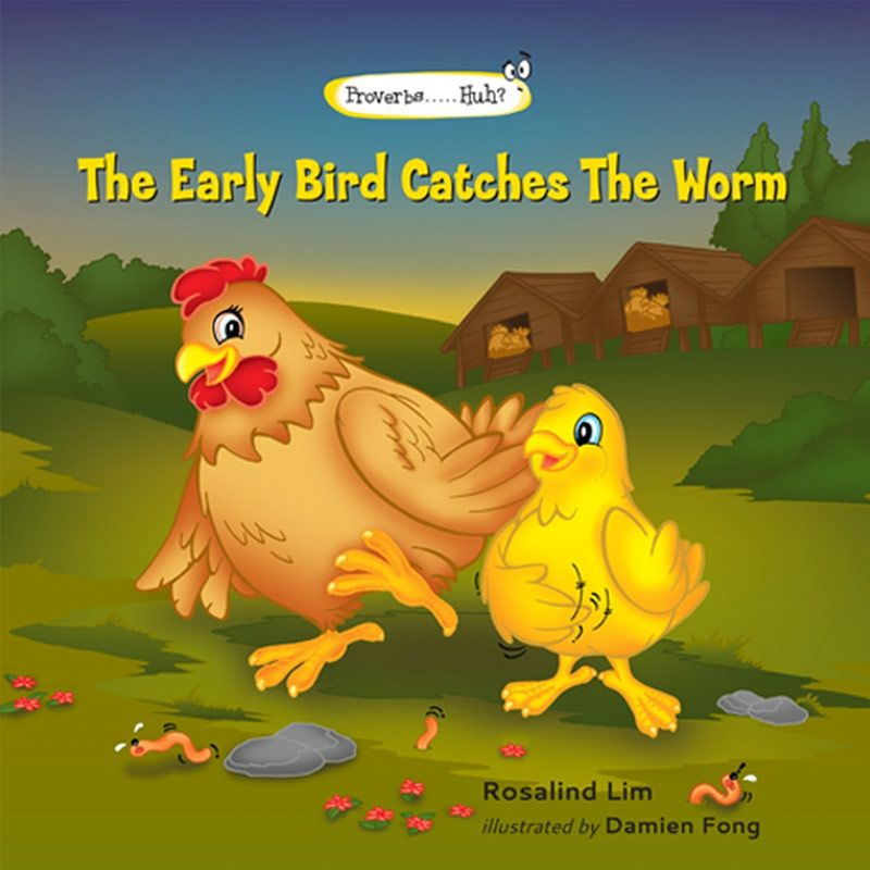 The Early Bird Catches The Worm Buku Anak