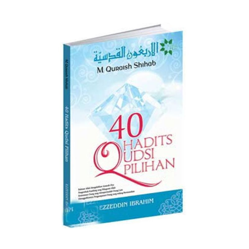 Toko Baca 40 Hadist Qudsi by Ezedin Ibrahim Buku Agama
