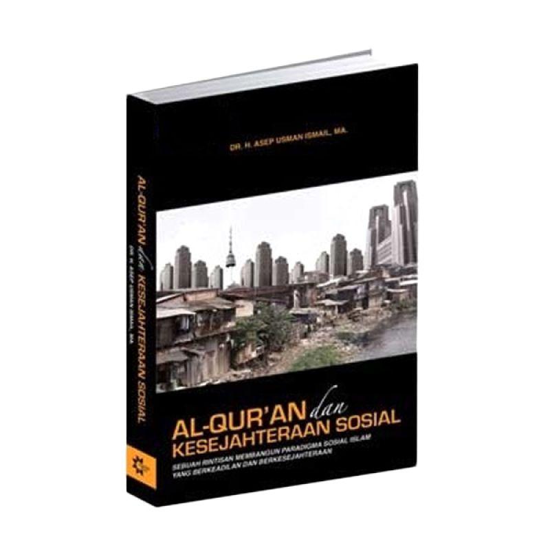 Toko Baca Al-Quran Dan Kesejahteraan Sosial by Dr. H Asep Usman Ismail MA Buku Agama