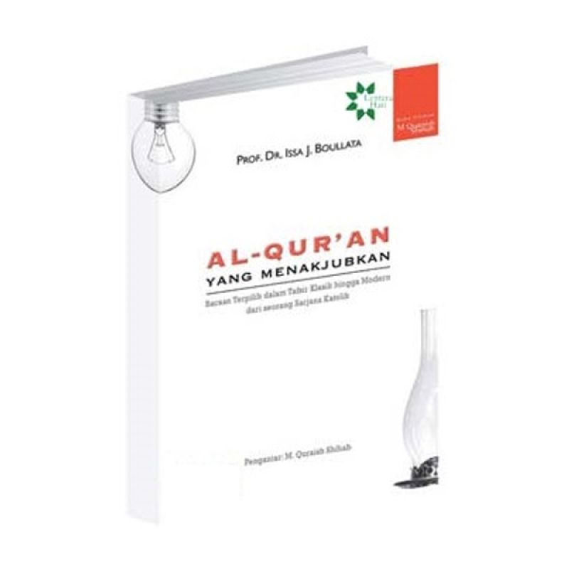 Toko Baca Al Quran Yang Menakjubkan by Prof. dr. Issa. J. Boulatta Buku Agama