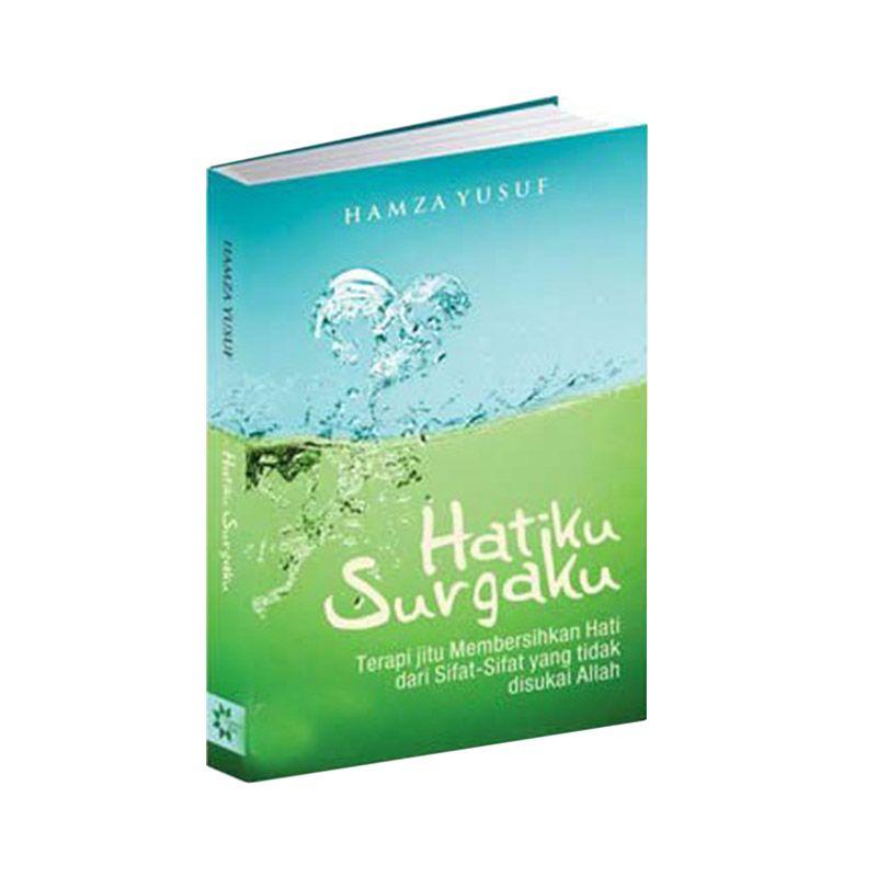 Toko Baca Hatiku Surgaku by Hamza Yusuf Pengembangan Diri