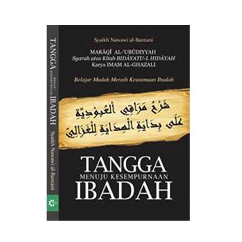 Toko Baca Tangga Menuju Kesempurnaan Ibadah by Syaikh Nawawi al Bantani