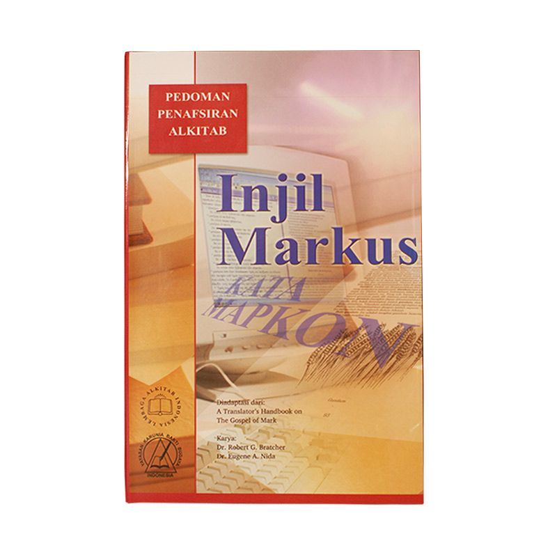 LAI Pedoman Penafsiran Alkitab Injil Markus Buku Studi Alkitab