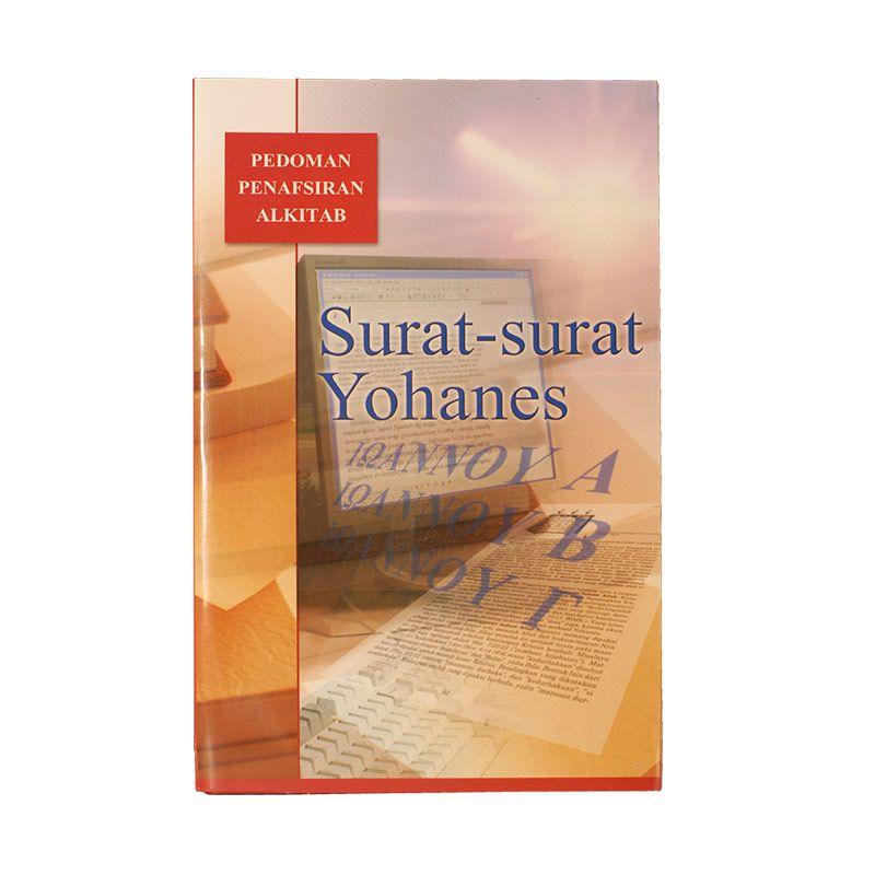 LAI Pedoman Penafsiran Alkitab Surat-Surat Yohanes Buku Studi Alkitab