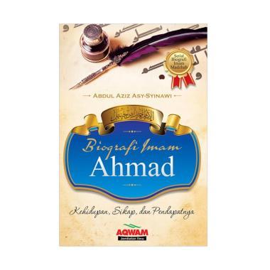 harga Aqwam Biografi Imam Ahmad by Abdul Azis Asy-Syinawi Buku Biografi #01 Blibli.com