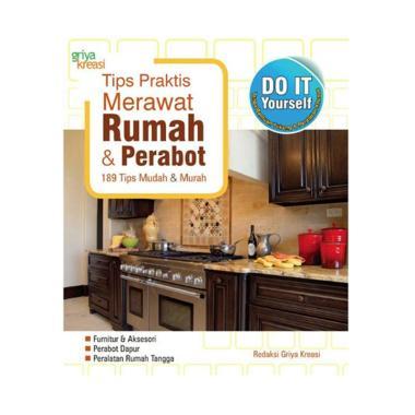 harga Griya Kreasi Tips Praktis Merawat Rumah & Perabot by Redaksi Griya Kreasi Buku Design Interior Blibli.com