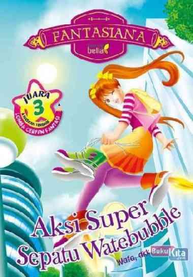 harga Bent Aksi Super Sepatu Watebubble Buku Anak Wafa Dkk Multicolor Blibli.com