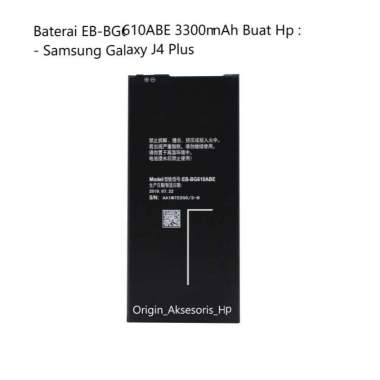 harga Original Baterai EB-BG610ABE Buat Handphone Samsung Galaxy J4 Plus Blibli.com