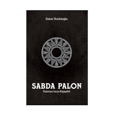 harga JAVANICA Sabda Palon 4 Pudarnya Surya Majapahit by Damar Shashangka Buku Spirituality Blibli.com