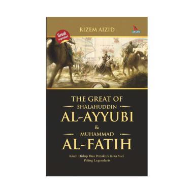 harga LAKSANA The Great Of Shalahuddin AL- Ayyubi dan Muhammad AL-Fatih by Rizem Aizid Buku Biografi Blibli.com