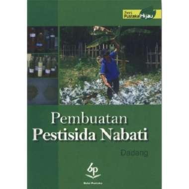 harga Pembuatan Pestisida Nabati (Dadang) Blibli.com