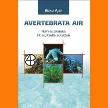 harga Buku Avertebrata air - Femy M. Sahami dan Sri Nuryatin Hamzah ISBN: 978-602-280-330-0 Tahun: Aug-14 Tebal: xvi, 104 hlm Blibli.com