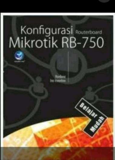 harga Buku Belajar Mudah: Konfigurasi Routerboard Mikrotik RB-750 multicolour Blibli.com