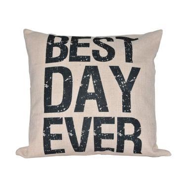 Hermosa Home Decor Best Day Ever Bantal Sofa [45 x 45 cm]