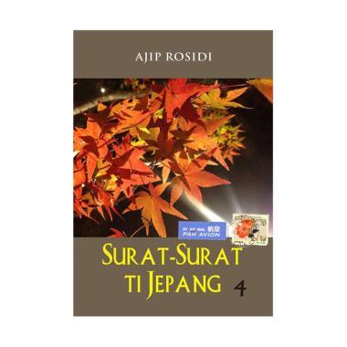 harga Kiblat Buku Utama Surat-Surat ti Jepang 4 - Ajip Rosidi Multicolor Blibli.com