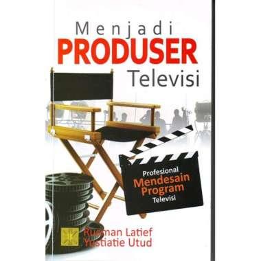 harga Menjadi Produser Televisi - Rusman Latief Blibli.com
