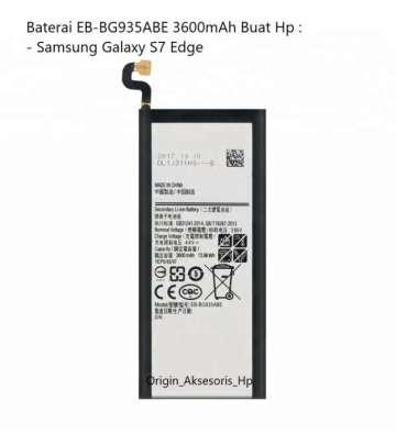harga Original Baterai EB-BG935ABE Buat Handphone Samsung Galaxy S7 Edge Blibli.com