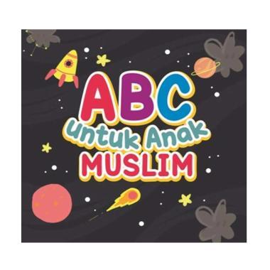 harga Mizan ABC Untuk Anak Muslim Board Book Buku Edukasi Anak Multicolor Blibli.com