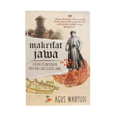 Galangpress Makrifat Jawa Ajaran Ke ... yudi Buku Edukasi Sejarah