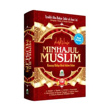 Darul Haq Minhajul Muslim Konsep Hidup Ideal Dalam Islam by Syaikh Abu  Bakar Jabir Al-Jaza'iri Buku Agama