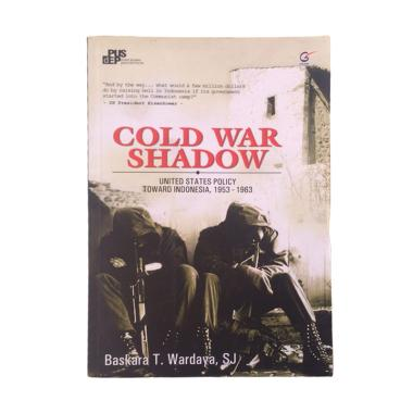 Galangpress Cold War Shadow by Baskara T. Wardaya, SJ Buku Edukasi Sejarah