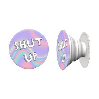 Popsocket Motif - Shut Up