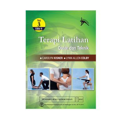 EGC Terapi Latihan Dasar dan Teknik Edisi 6 Vol. 3 by Carolyn Kisner & Lynn Allen Colby Buku