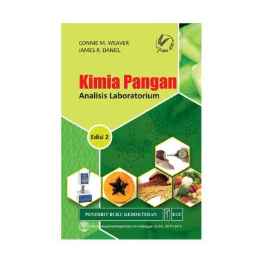 EGC Kimia Pangan Analisis Laboratorium Edisi 2 by Connie M. Weaver & James R. Daniel Buku Edukasi & Referensi