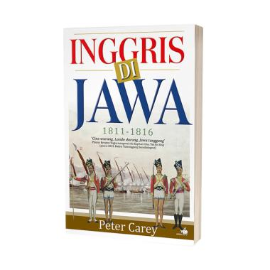 Kompas Inggris di Jawa 1811-1815 by Peter Carey Buku Edukasi Sejarah