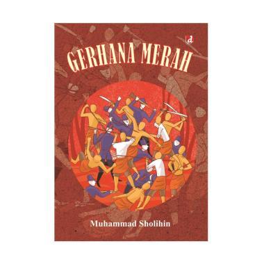 harga Diva Press Group Buku Gerhana Merah by Muhammad Sholihin Buku Novel Blibli.com