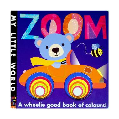 harga Genius Baby My Little World : ZOOM a Wheelie Good Book of Colours Buku Anak Blibli.com