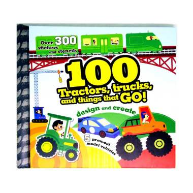 harga Parragon Books Genius 100 Tractors, trucks, and things that go With Over 300 stickers and stencils, 5 press-out model vehicles Buku Anak Blibli.com