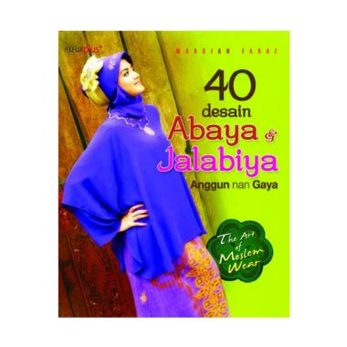 harga Penebar Plus+ 40 Desain Abaya dan Jalabiya by Mardiah Faraz Majalah Blibli.com