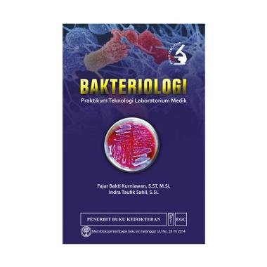 EGC Bakteriologi Praktikum Teknologi Laboratorium Medik Buku Edukasi