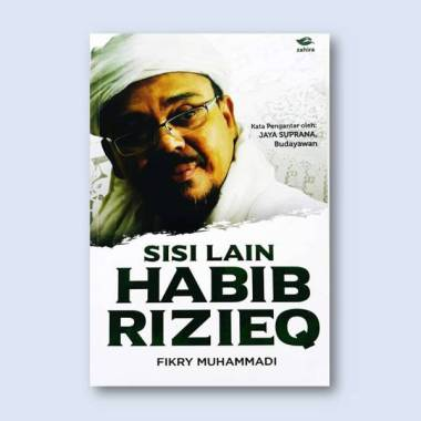 harga Zahira Sisi Lain Habib Rizieq Buku Biografi multicolor multicolor Blibli.com