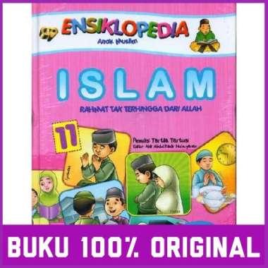 Ori Gema Ensiklopedia Anak Muslim 11 Islam Rahmat Tak Terhingga Dari Allah Buku Islam Tartila Tartusi Multicolor