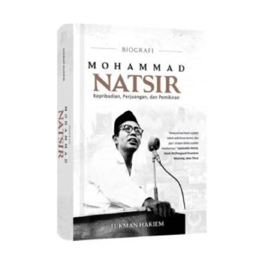 harga By Lukman Hakim Mohammad Natsir Sc By Lukman Hakim Buku Biografi - Putih Blibli.com