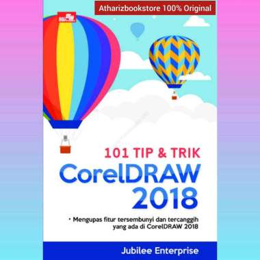 harga Obral Buku Ori 101 Tip & Trik CorelDRAW 2018 Jubilee Enterprise Blibli.com