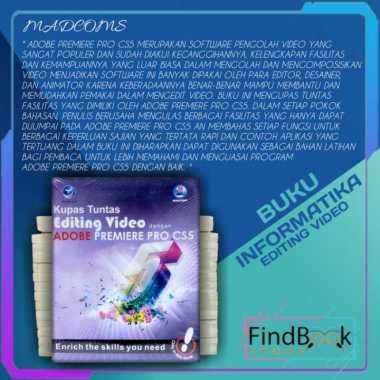 harga Buku Informatika - Kupas tuntas Editing Video Adobe premier pro CS5 Blibli.com