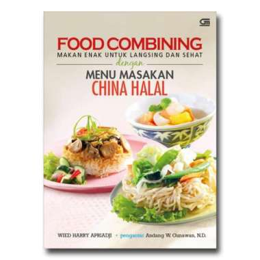 harga Food Combining Menu Masakan China Halal - Wied Harry Apriadji Blibli.com