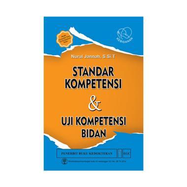 EGC Standar Kompetensi & Uji Kompetensi Bidan Buku Edukasi