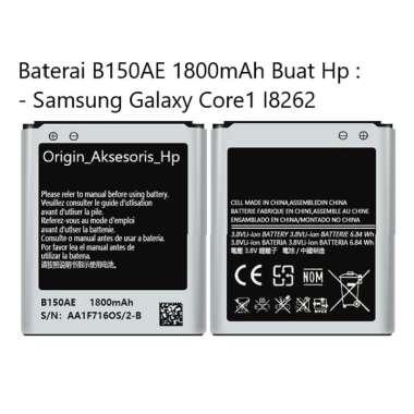harga Original Baterai B150AE Buat Handphone Samsung Galaxy Core1 I8262 Blibli.com