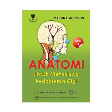 EGC Anatomi untuk Mahasiswa Kedokteran Gigi Edisi 4 by Martin Buku Edukasi